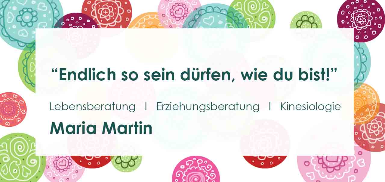 Maria_Martin_Lebensberatung_Kinesiologie_Erziehungsberatung